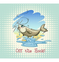 English idiom off the hook vector
