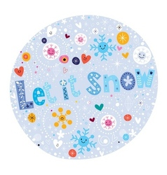 Let it snow typography lettering decorative text vector image