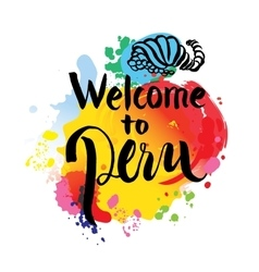 Peru hand lettering and colorful watercolor vector image vector image