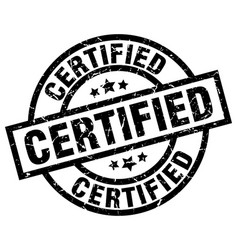 Certified round grunge black stamp vector