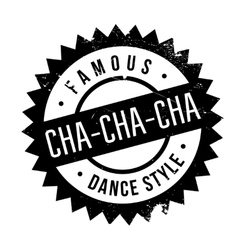 Famous dance style cha-cha-cha stamp vector