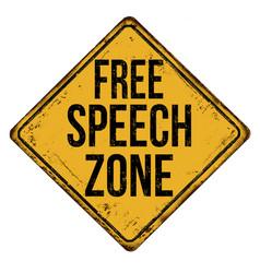 Free speech zone vintage rusty metal sign vector