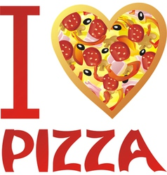I love pizza vector image