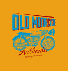 Motorcycle bike for t-shirt vintage transport vector