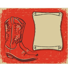 cowboy boots and scroll paper background for text vector image vector image