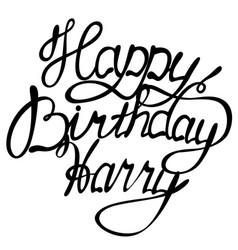 Happy birthday harry name lettering vector