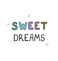 Sweet dreams - fun hand drawn nursery poster with vector