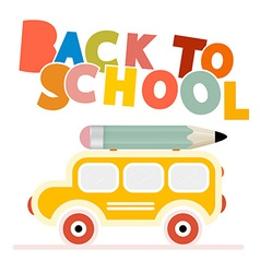 Yellow School Bus - Back to School vector image