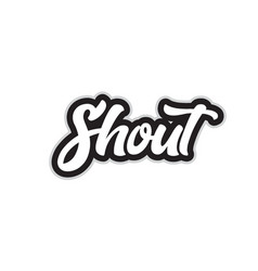 Black and white shout hand written word text for vector