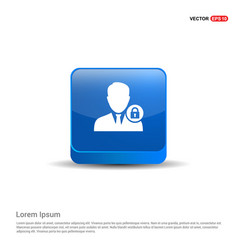 secure user icon - 3d blue button vector image