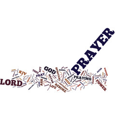 The power of prayer text background word cloud vector
