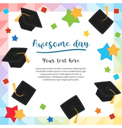 Cards Graduation Awesome day vector image