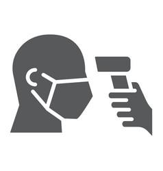 Checking body temperature glyph icon coronavirus vector