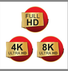 Collection of full hd 4k 8k and ultra hd icons 04 vector