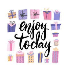 enjoy today card hand drawn lettering with many vector image