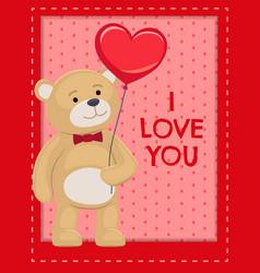 I love you poster adorable teddy cute bear animal vector