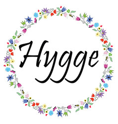 Hygge sign symbolizing danish life vector