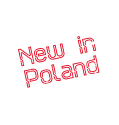 New in poland rubber stamp vector