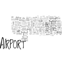 Airport hotels the right way to start a short vector