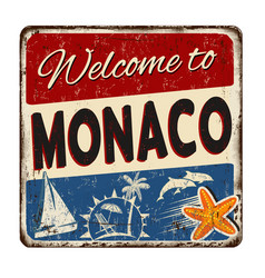 welcome to monaco vintage rusty metal sign vector image