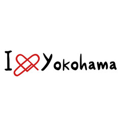 Yokohama love message vector