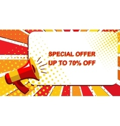 Megaphone with SPECIAL OFFER UP TO 70 PERCENT OFF vector image vector image