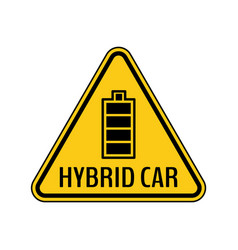 hybrid car caution sticker save energy automobile vector image