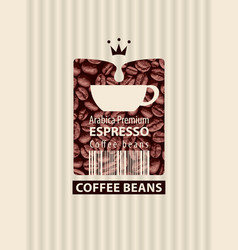 label for coffee beans with cup and bar code vector image