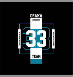 Osaka 33 authentic premium division vintage vector