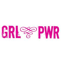 pwr grl power girl phrase lettering for vector image