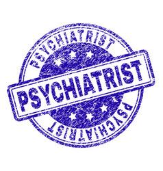 Scratched textured psychiatrist stamp seal vector