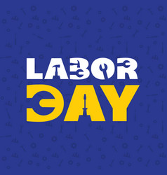 labor day wrench blue color background imag vector image