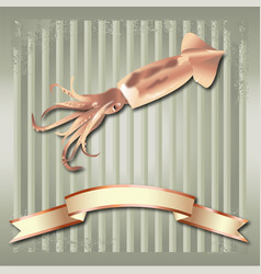 squid realistic background and copper ribbon vector image