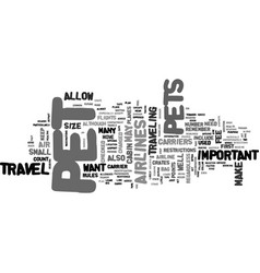 air travel and pets text word cloud concept vector image