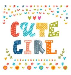 Cute girl card Cute greeting card vector image vector image