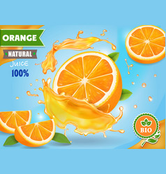 Orange juice ad realistic fruits in juicy splash vector