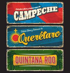 quintana roo campeche and queretaro states plates vector image