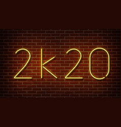 neon 2k20 new year signs isolated on brick vector image