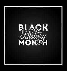 black history month design for banner vector image