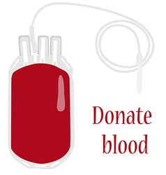 Blood bag with text donate blood vector image