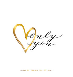 Only you text with gold heart isolated vector