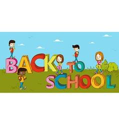 Education back to school kids cartoon vector image