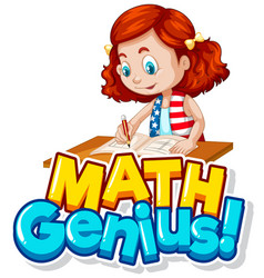 Font design for word math genius with cute girl vector