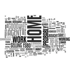 Is fsbo for you text background word cloud concept vector
