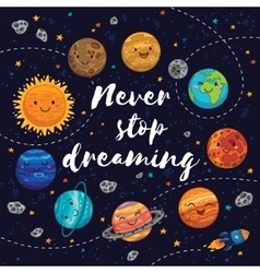 Never stop dreaming Motivation vector image