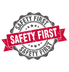 Safety first stamp sign seal vector