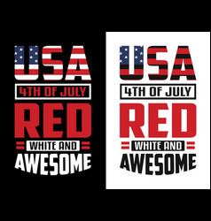 Usa 4th july red white and awesome vector