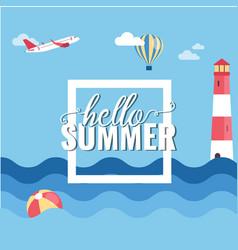 hello summer square plane balloon blue sea backgro vector image
