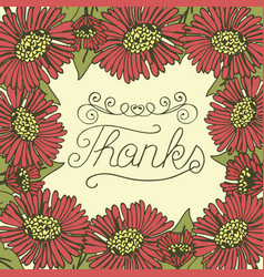 hand lettering thanks made on floral background vector image
