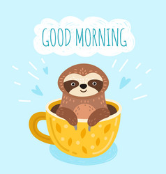 Sloth with coffee funny morning card cute animal vector